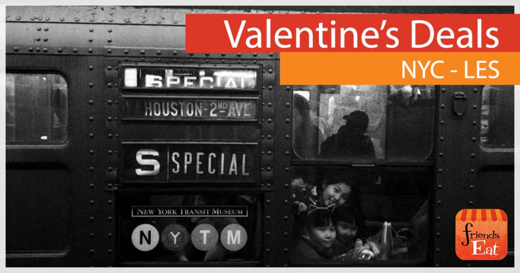 Valentines Day Dinner Deals Lower East Side NY